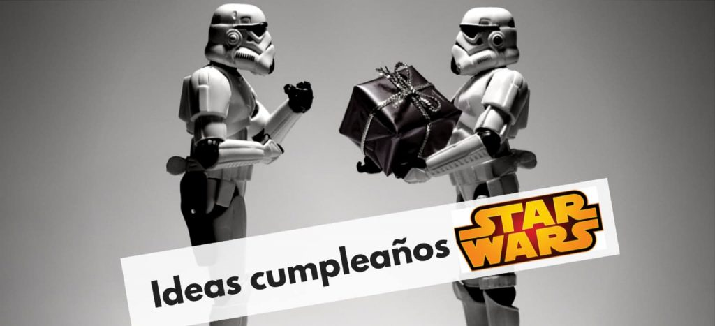 Organiza un fiesta de cumpleaños Star Wars